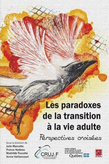 Les paradoxes de la transition à la vie adulte.