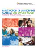 La réduction de l'effectif des classes : que savons-nous ?