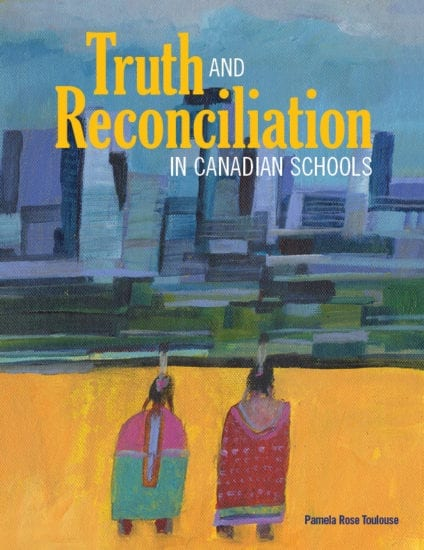 Truth and Reconciliation in Canadian School