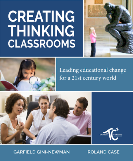 Creating Thinking Classrooms - Leading Educational Change for a 21st Century World